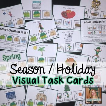 """These 56 task cards work on recognizing what things represents various seasons and holidays. Each task card follows the same format, """"What season is it?"""" or """"What holiday is it?"""" and then a picture and three visual answer choices at the bottom. What's included: -Sample IEP goals/objectives -Data sheet -32 cards What season is it?"""" -24 cards """"What holiday is it?"""""""
