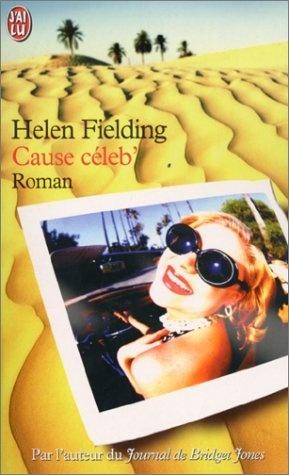 Cause céleb de Helen Fielding, http://www.amazon.fr/dp/2290309303/ref=cm_sw_r_pi_dp_1wnNrb0Y906HK