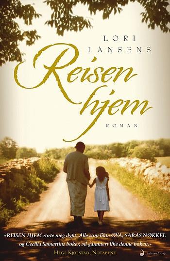Reisen hjem (Rush home road) - Lori Lansens