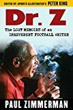 Dr. Z: The Lost Memoirs of an Irreverent Football Writer by Paul Zimmerman (Author) Peter King (Editor) #Kindle US #NewRelease #Sports #eBook #ad