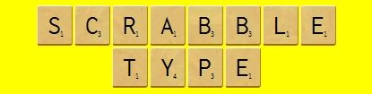 ScrabbleType Just type the letters and it makes it in scrabble font...sweet!