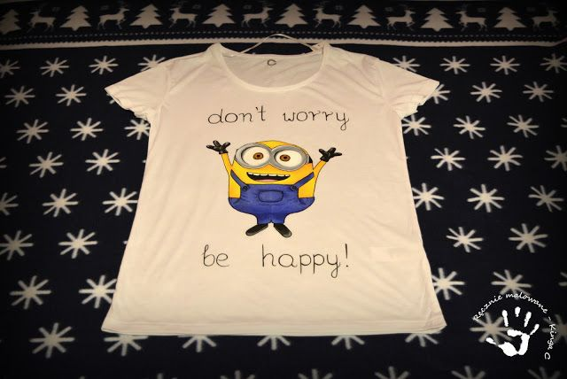 Koszulka z minionkiem don't worry be happy! :) #minions #minion #bob #minionki #dontworry #behappy #koszulka #ręczniemalowane #tshirt #handpainted #handmade #banana #happy