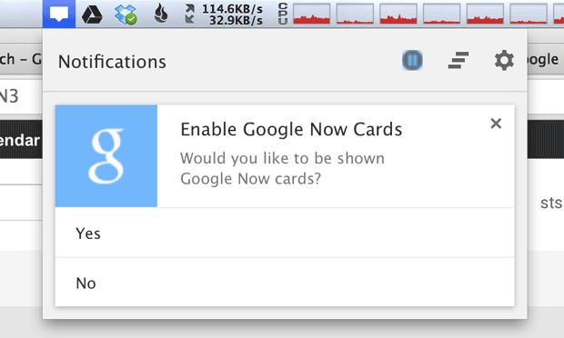 Chrome prompts users if they want to receive Google Now updates through their browser. On a Mac, the prompt is through a menu-bar icon; on Windows, through a status bar icon.