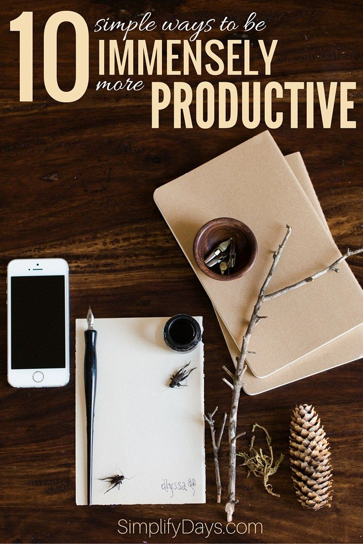 Productivity isn't necessarily about doing more. It is about working smarter. Here are 10 things that can immensely save on time and help create a clear and focused mind. // SimplifyDays.com
