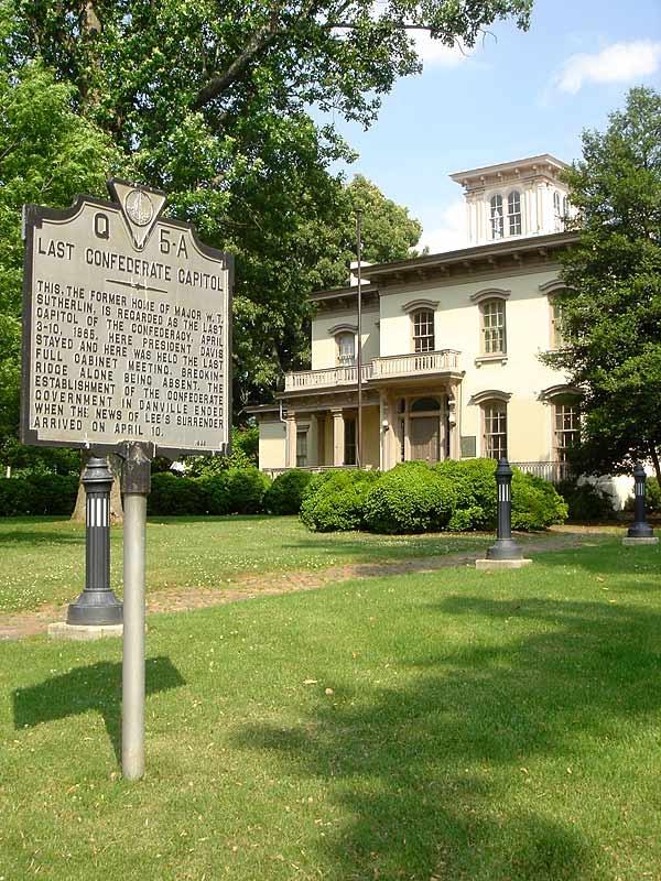 Danville, VA  Last Capitol of the Confederacy)