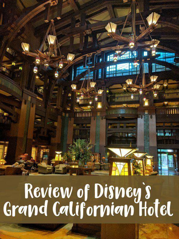 Review of Disney's Grand Californian Hotel