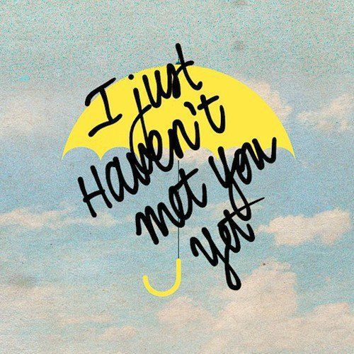 Imagem de himym, quote, and how i met your mother