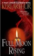 Love this series!!! Full Moon Rising (Riley Jensen, Guardian, Book 1):Amazon:Books