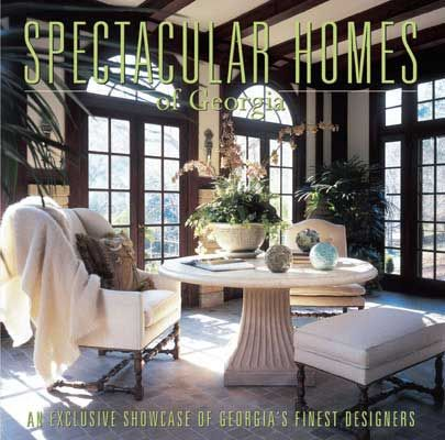 Over 250 Photographs Of The Work 50 Leading Interior Designers In Greater Atlanta