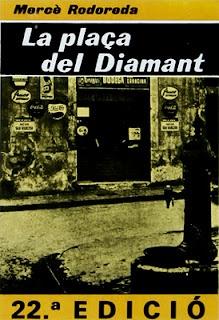 """""""La Plaça del Diamant"""" de Mercè Rodoreda (Muy Buena)"""