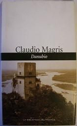 Danubio - Claudio Magris - 72 recensioni su Anobii