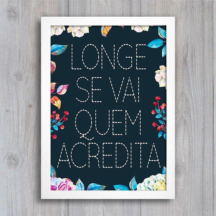 Poster Longe se Vai Quem Acredita - Encadreé Posters