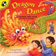 Dragon Dance by Joan Holub - Describes the celebration of Chinese New Year from a young child's point of view. Includes directions for making a dragon puppet.