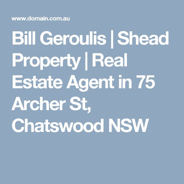 Bill Geroulis | Shead Property | Real Estate Agent in 75  Archer St, Chatswood NSW