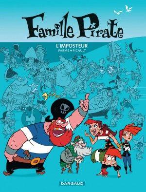 la famille pirate tome 2 - l'imposteur