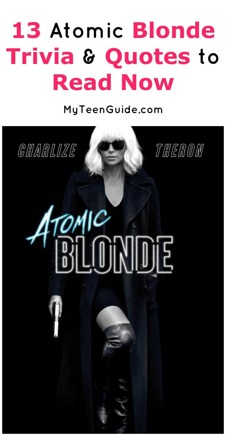 Here are all the Atomic Blonde movie quotes and trivia that you need to know before seeing Charlize Theron kick butt in her latest action flick!