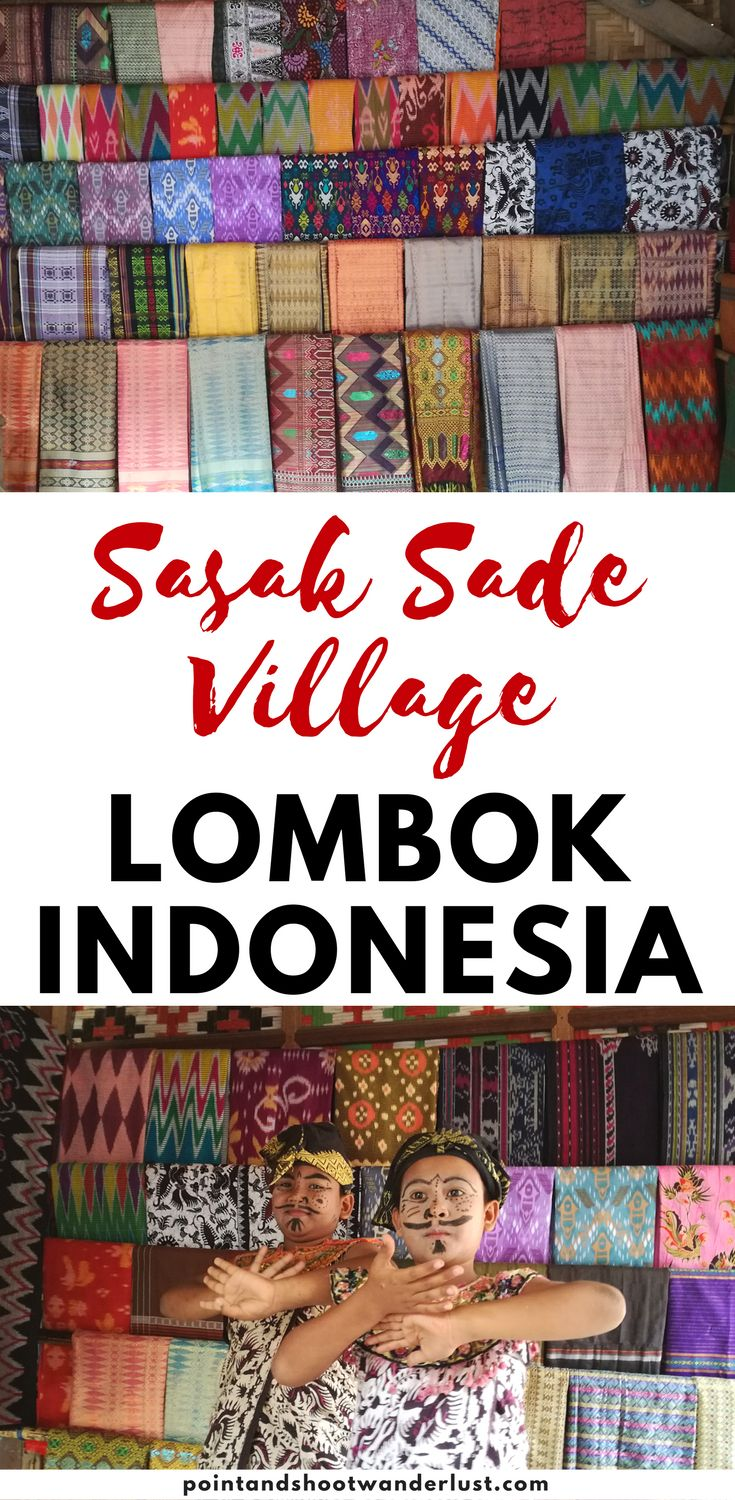 Sasak Sade Village Lombok Indonesia | West Nusa Tenggara | Sasak village | Sasak culture | Sasak village sade | Sasak Village Tour | Lombok Places to Visit | Lombok travel | Wonderful Indonesia | Southeast Asia | Asia | Arts and culture