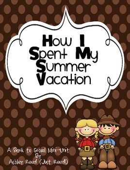 essay on how i spent my summer vacation for class 2 While students may need a little help initially, with a little practice they will be able  to write good essays on their own 'essay writing: my summer vacation' can.