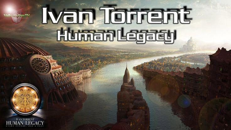 Ivan Torrent - Human Legacy