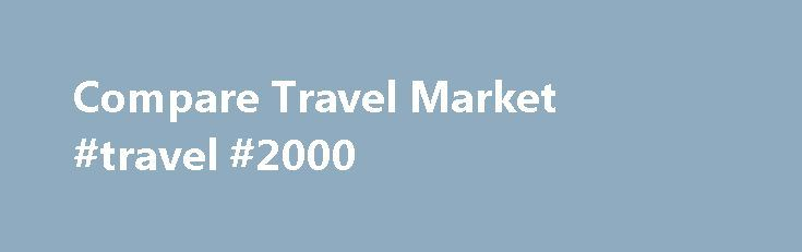 Compare Travel Market #travel #2000 http://travel.nef2.com/compare-travel-market-travel-2000/  #travel compare # CHEAP HOLIDAY DEALS Welcome to comparetravelmarket.co.uk. We primarily exist in order to help our valued holiday-makers to find the best, yet cheap holidays treats and deals in United Kingdom. There are so many destinations and deals that we can offer. From our years of experience in this field, we are able to […]