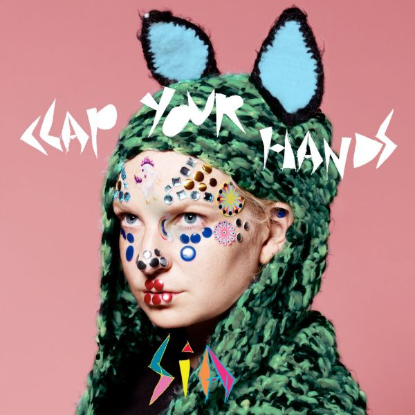Sia,Clap Your Hands
