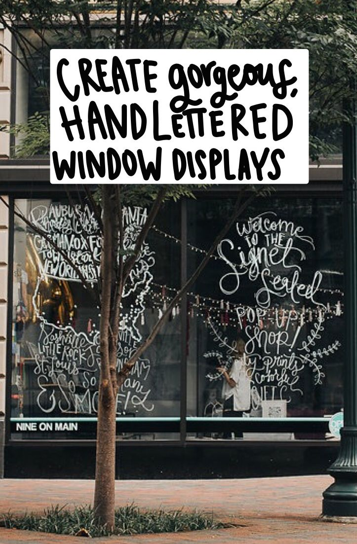Pop Up Window Display Storefront Signage Handlettered
