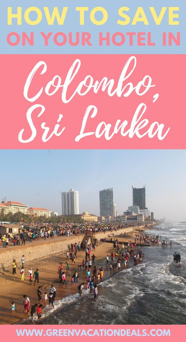 Looking For Colombo Sri Lanka Hotels Whether You Re Looking For Budget Hotels In Colombo Sri Lanka Or Want To Stay At One Of The Finest Colombo Hotels You Ll