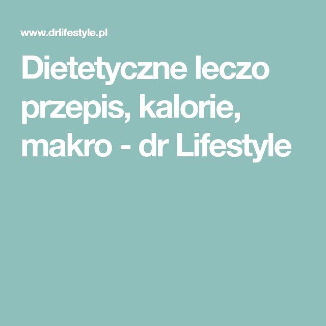 Dietetyczne leczo przepis, kalorie, makro - dr Lifestyle