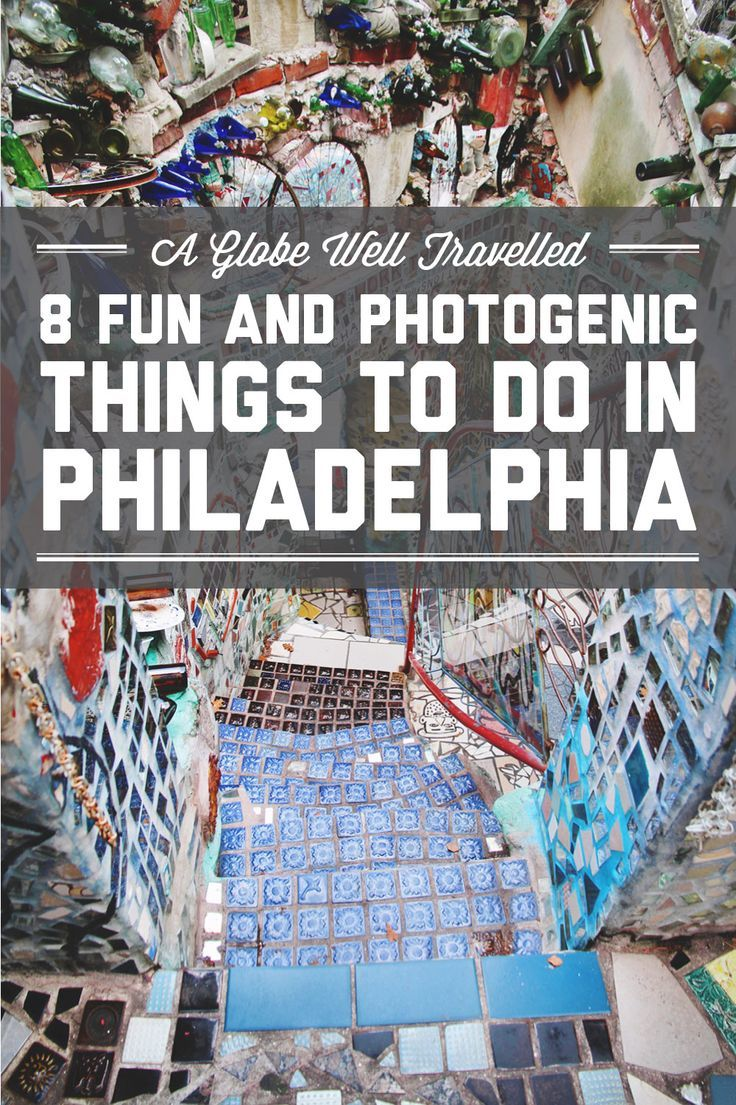 8 fun and photogenic things to do in Philadelphia / A Globe Well Travelled