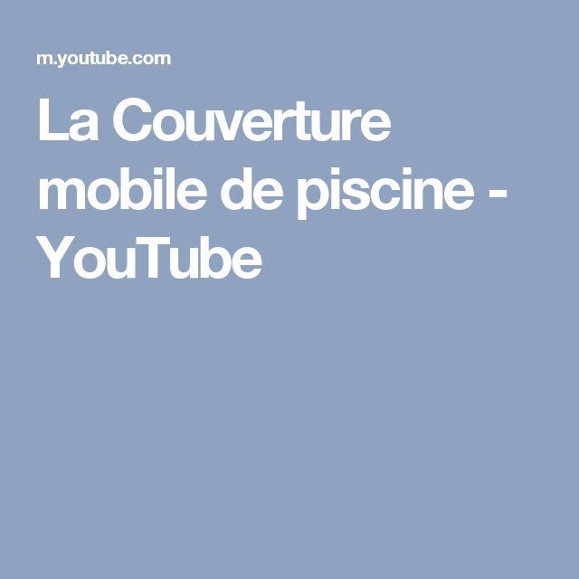 La Couverture mobile de piscine - YouTube