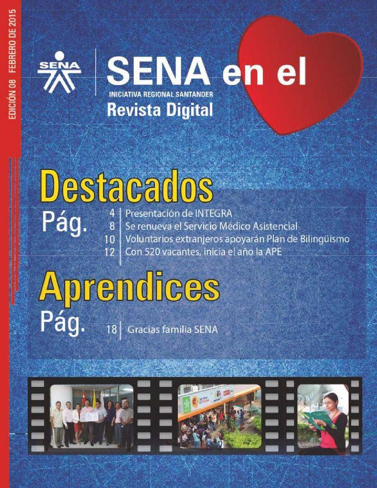 Revista SENA  en el Corazón - Edición febrero 2015  Iniciativa del SENA Regional Santander