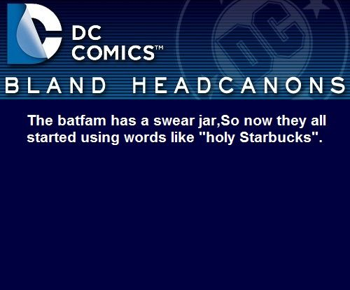 """Jason started using words like this """" oh my goodness gracious I've been bamboozled"""" that is cannon by the way"""