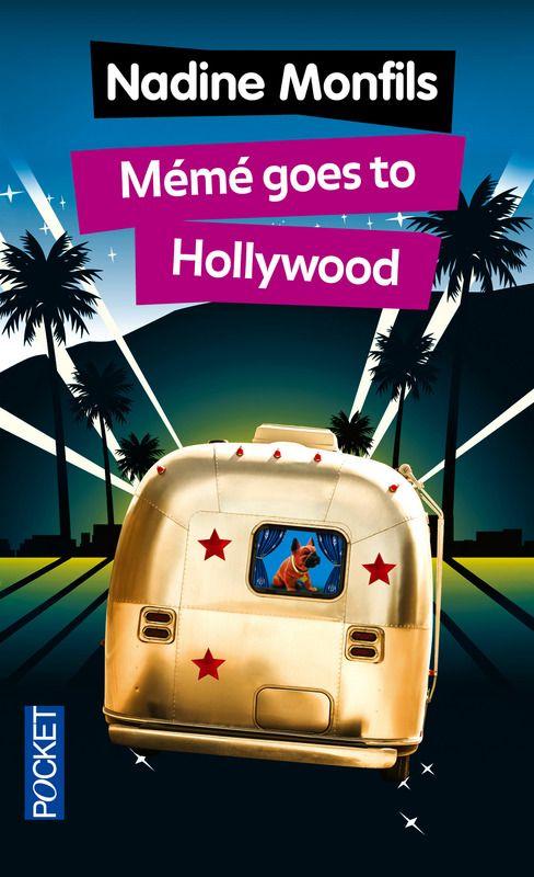 Mémé goes to Hollywood de Nadine monfils Ma note: 4/5