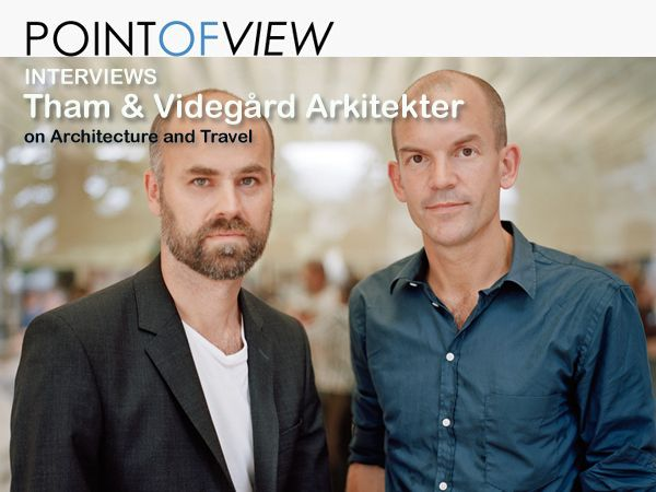 Point of View interviews Tham & Videgård Arkitekter, based in Sweden. The whole interview at the Point of View website > http://www.architravel.com/pointofview/interview/tham-videgard-arkitekter-on-architecture-and-travel/