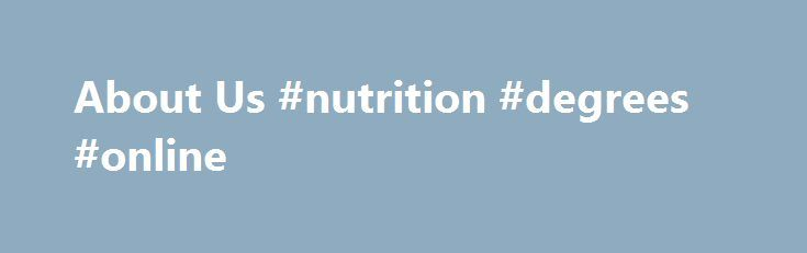 About Us #nutrition #degrees #online http://degree.remmont.com/about-us-nutrition-degrees-online/  #degree verification # The Online Degree Verification Portal is to assist employers, staff of other higher learning institutions or members of the public verify claims to academic qualifications conferred by National University of Singapore (NUS). The information available via this…