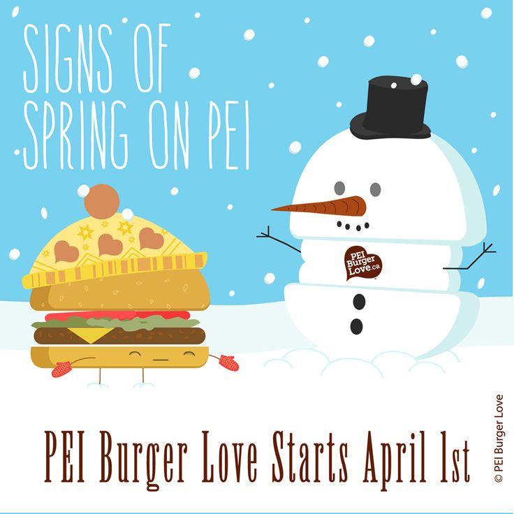 Who else is looking forward to April 1st? #springisintheair #PEIBurgerLove