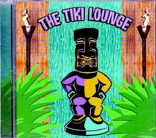 World Lounge THE TIKI LOUNGE TROPICAL ISLAND HAWAIIAN LUAU PARTY INSTRUMENTALS