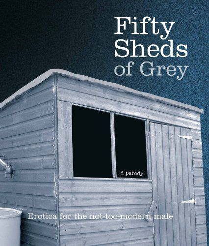 50 Sheds of Grey this years must have Gift Book