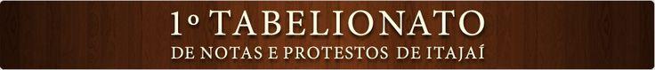 Reconhecimento de Firma - 1º Tabelionato de Notas e Protestos de Itajaí