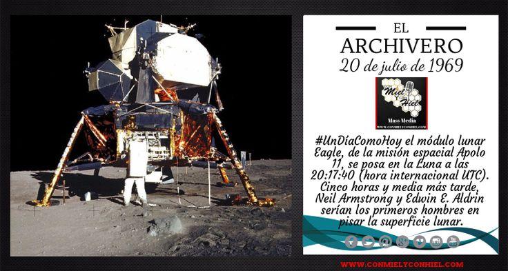 #ElArchivero el módulo lunar Eagle, de la misión espacial Apolo 11, se posa en la Luna a las 20:17:40 (hora internacional UTC).