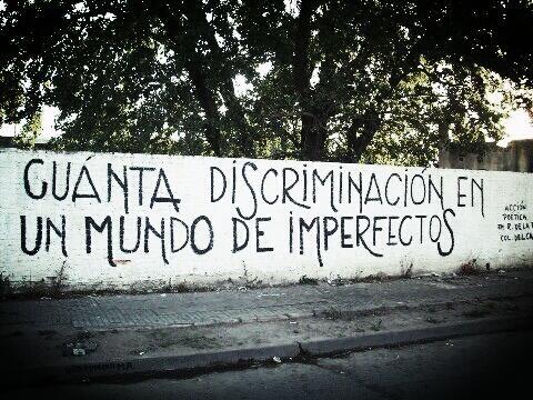 Cuanta discriminación en un mundo de imperfectos.