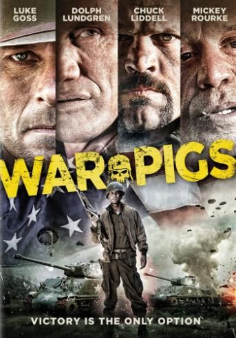 War Pigs (2015) ... A rag tag unit of misfits known as the War Pigs must go behind enemy lines to exterminate Nazis by any means necessary. (07-Mar-2016)