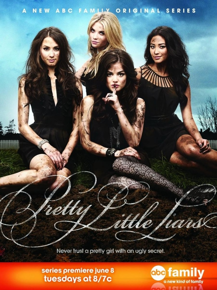 Pretty Little Liars - Never trust a pretty girl with an ugly secret