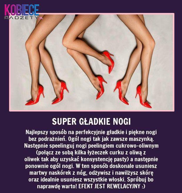 SUPER gładkie nogi ... Najlepszy sposób na...