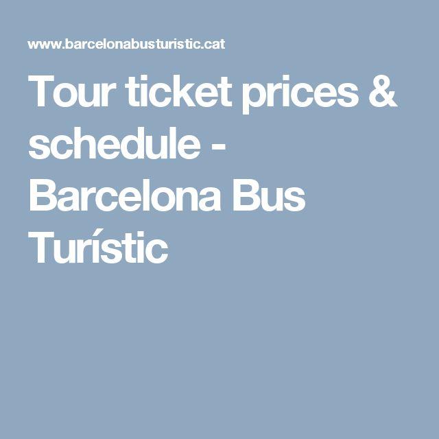 Tour ticket prices & schedule - Barcelona Bus Turístic