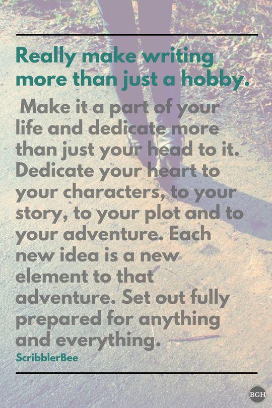 Make writing more than a hobby! https://www.tumblr.com/blog/scribblerbee-things