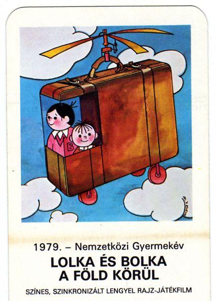 MOKÉP - Nemzetközi Gyermekév (Lolka és Bolka) - 1979 - kártyanaptár
