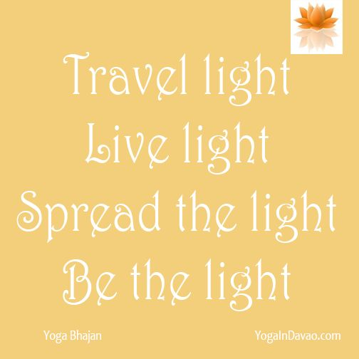 "Yoga in Davao Quote: ""Travel light..."""