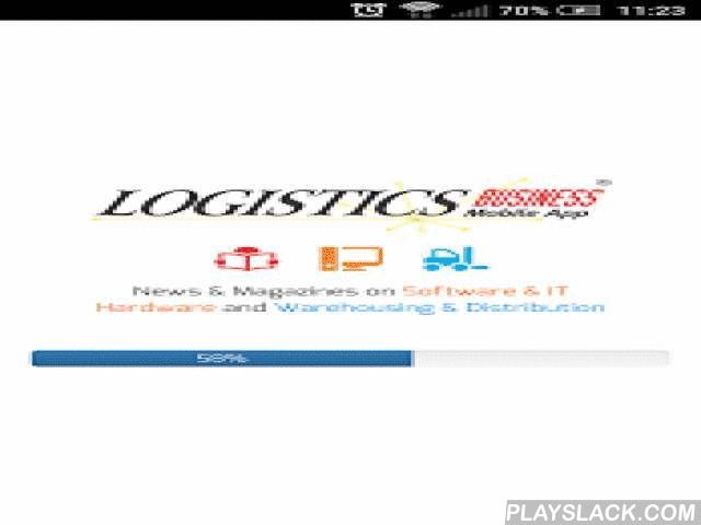 Logistics Business  Android App - playslack.com , News, Events & Magazines covering:- Software & IT hardware technologies- Supply Chain applications: WMS, SCM, TMS, ERP, voice, print & label, ADC & mobile computing.- Materials Handling, Warehousing, Distribution, Transport & transit packaging.About Our Publications> Logistics Business Magazine <Published quarterly; in February, May, September & November, Logistics Business magazine is read by senior logistics and…