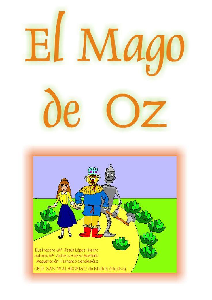 El Mago de Oz  Cuento con actividades de lectoescritura. CEIP SAN WALABONSO de Niebla (Huelva).